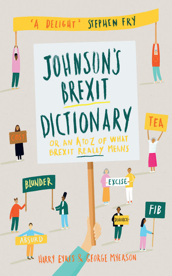 Johnson's Brexit Dictionary - Or an A to Z of What Brexit Really Means - cover