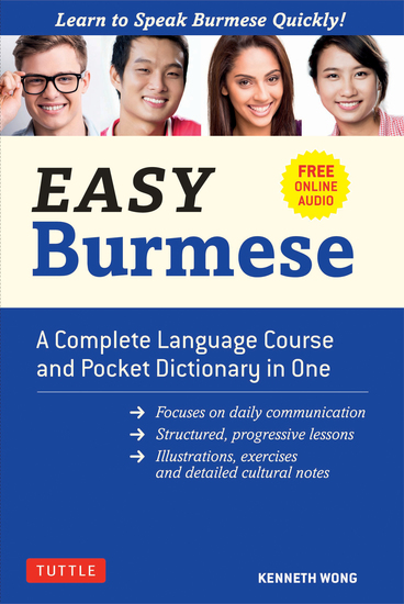 Easy Burmese - A Complete Language Course and Pocket Dictionary in One (Fully Romanized Free Online Audio and English-Burmese and Burmese-English Dictionary) - cover