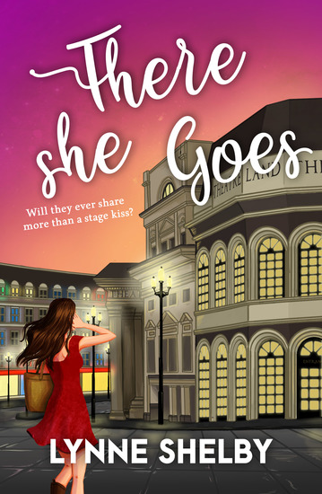 There She Goes - The Theatreland Series - cover