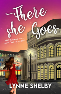 There She Goes - The Theatreland Series