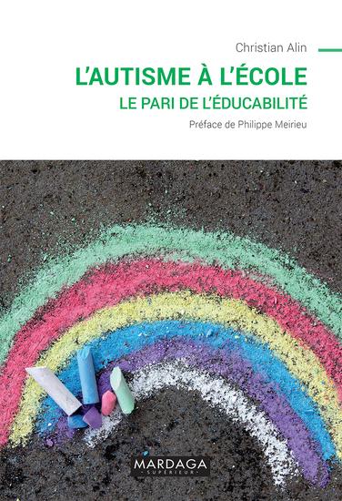 L'autisme à l'école - Le pari de l'éducabilité - cover