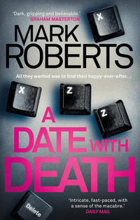 Read online A Date With Deat by Mark Roberts