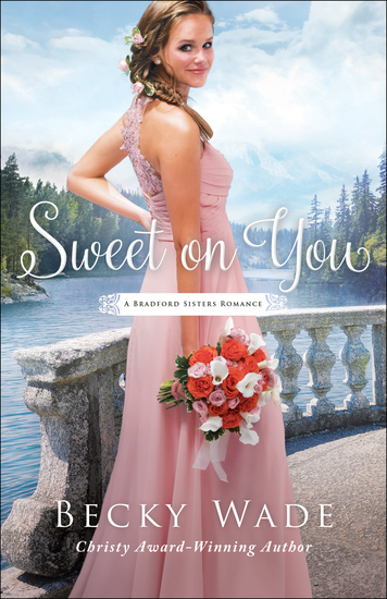 Sweet on You (A Bradford Sisters Romance Book #3) - cover