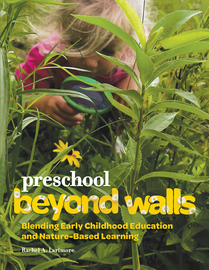 Preschool Beyond Walls - Blending Early Learning Childhood Education and Nature-Based Learning - cover