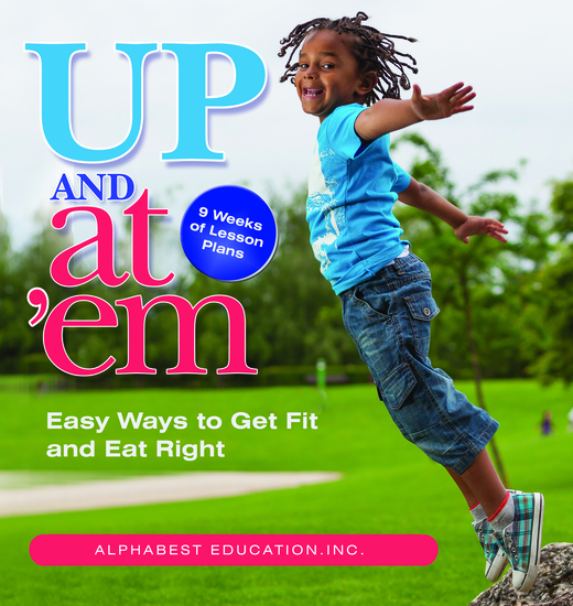 Up & At 'Em - Easy Ways to Get Fit and Eat Right - cover