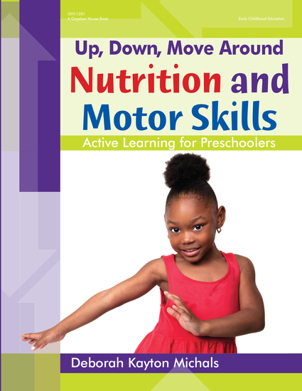 Up Down Move Around -- Nutrition and Motor Skills - Active Learning for Preschoolers - cover