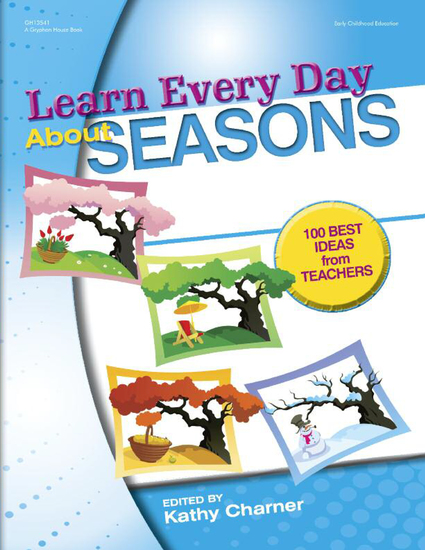 Learn Every Day About Seasons - 100 Best Ideas from Teachers - cover