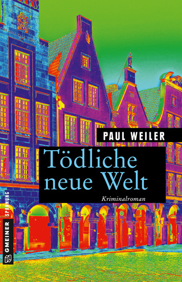 Tödliche neue Welt - Kriminalroman - cover