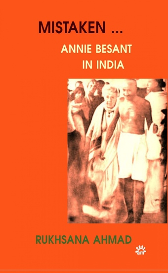Mistaken… Annie Besant in India - cover