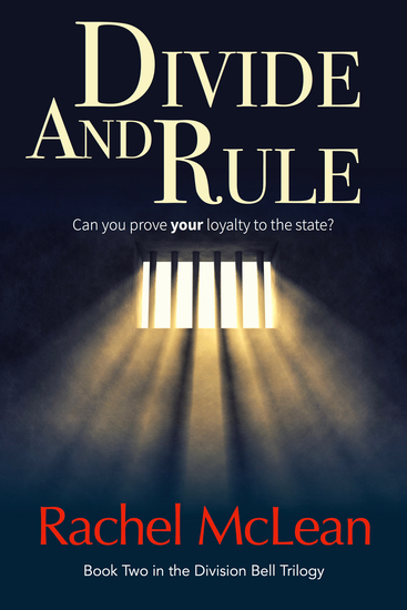 Divide And Rule - Can you prove your loyalty to the state? - cover