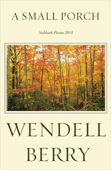 A Small Porch - Sabbath Poems 2014 and 2015 - cover