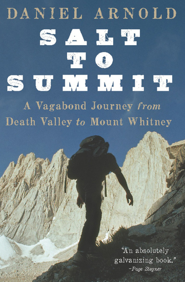 Salt to Summit - A Vagabond Journey from Death Valley to Mount Whitney - cover