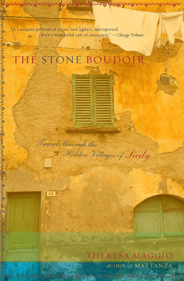 The Stone Boudoir - Travels through the Hidden Villages of Sicily - cover