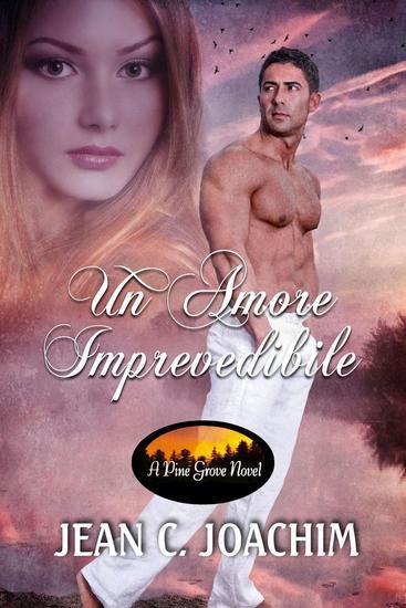 Un Amore Imprevedibile - Pine Grove #1 - cover