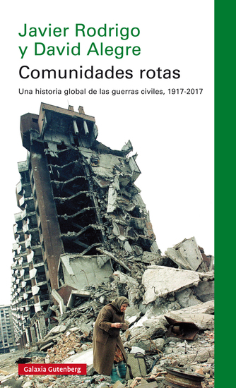 Comunidades rotas - Una historia global de la guerra civil 1917-2017 - cover