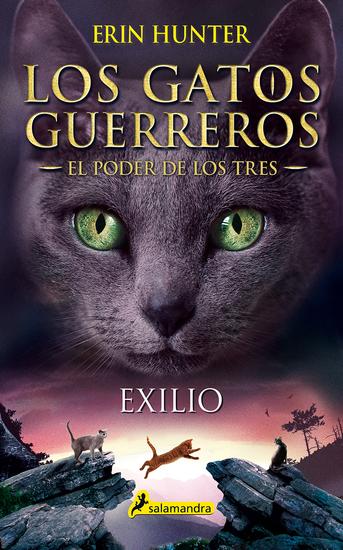 Exilio - Los gatos guerreros - El poder de los tres III - cover