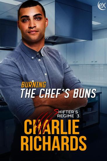 Burning the Chef's Buns - Shifter's Regime #3 - cover