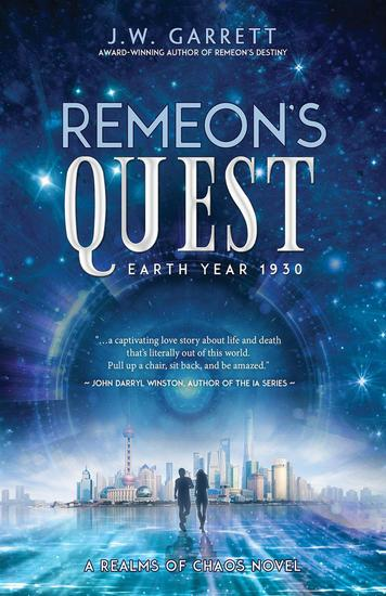 Remeon's Quest: Earth Year 1930 - Realms of Chaos - cover