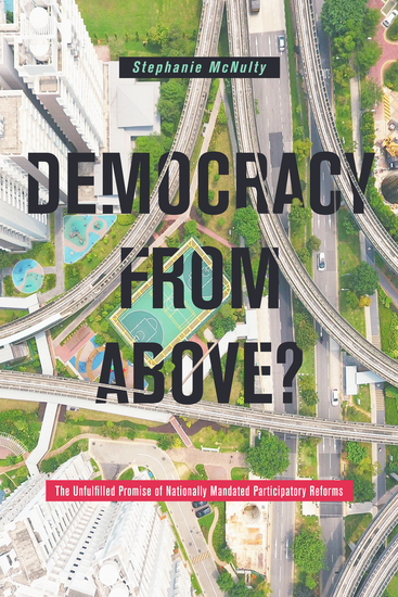 Democracy From Above? - The Unfulfilled Promise of Nationally Mandated Participatory Reforms - cover