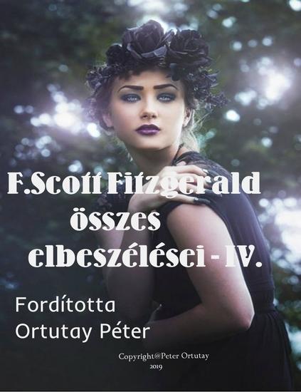 Fitzgerald összes elbeszélései-IV - Fordította Ortutay Péter - cover