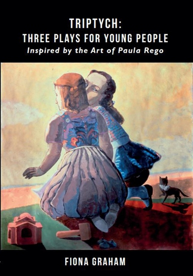 Triptych: Three Plays for Young People - Inspired by the Art of Paula Rego - cover