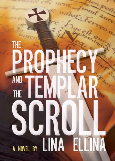 The Prophecy and the Templar Scroll - cover