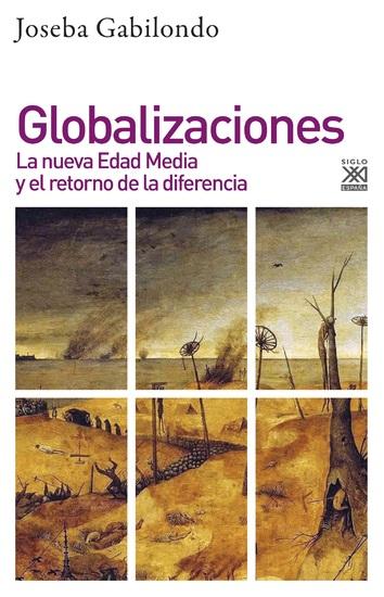 Globalizaciones - La nueva Edad media y el retorno de la diferencia - cover