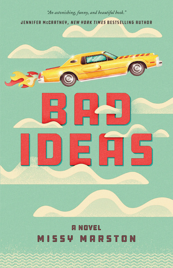 Bad Ideas - A Novel - cover