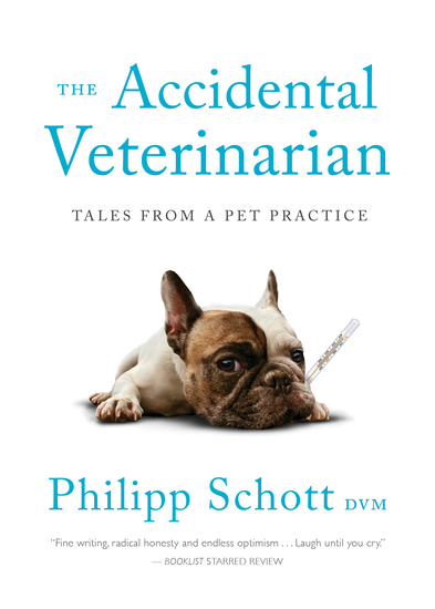 The Accidental Veterinarian - Tales from a Pet Practice - cover
