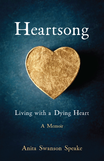Heartsong - Living with a Dying Heart: A Memoir - cover