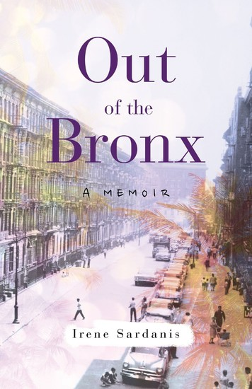 Out of the Bronx - A Memoir - cover