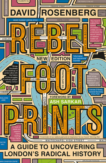 Rebel Footprints - A Guide to Uncovering London's Radical History - cover