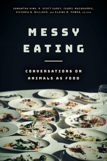 Messy Eating - Conversations on Animals as Food - cover