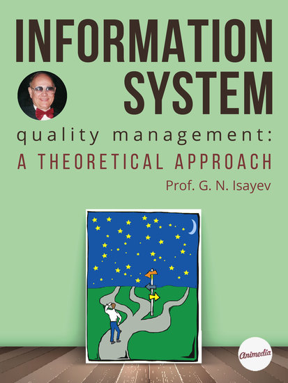 Information System Quality Management - A Theoretical Approach - cover