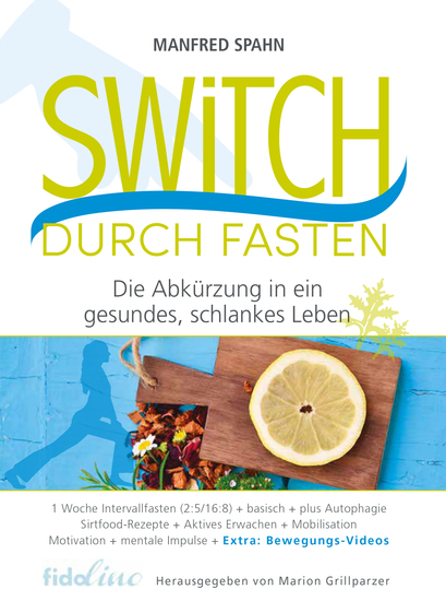 Switch durch Fasten - Die Abkürzung in ein gesundes schlankes Leben - cover