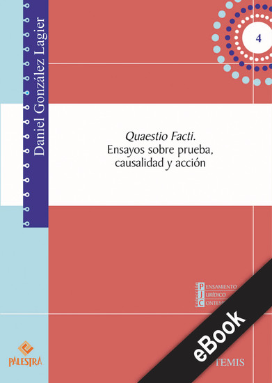 Quaestio Facti - Ensayos sobre prueba causalidad y acción - cover