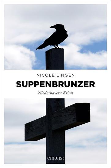 Suppenbrunzer - Niederbayern Krimi - cover
