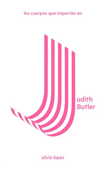 Los cuerpos que importan en Judith Butler - cover
