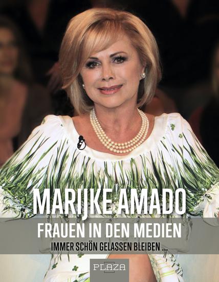 Frauen in den Medien - Immer schön gelassen bleiben - cover