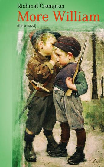More William (Illustrated) - Children's Adventure Classic - cover