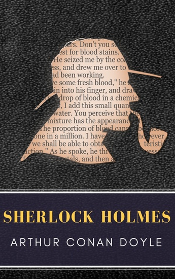 Sherlock Holmes: The Ultimate Collection (Illustrated) - cover