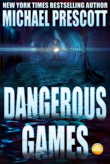 Dangerous Games - Tess McCallum and Abby Sinclair #3 - cover