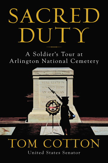 Sacred Duty - A Soldier's Tour at Arlington National Cemetery - cover