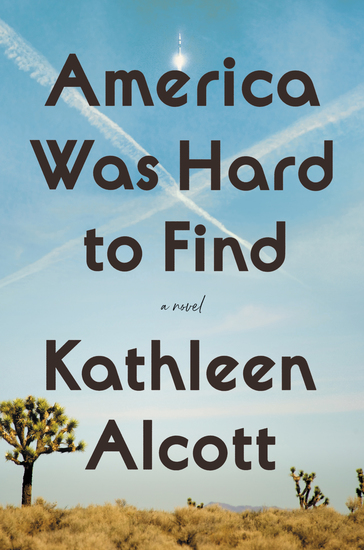 America Was Hard to Find - A Novel - cover