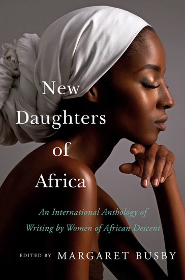 New Daughters of Africa - An International Anthology of Writing by Women of African Descent - cover