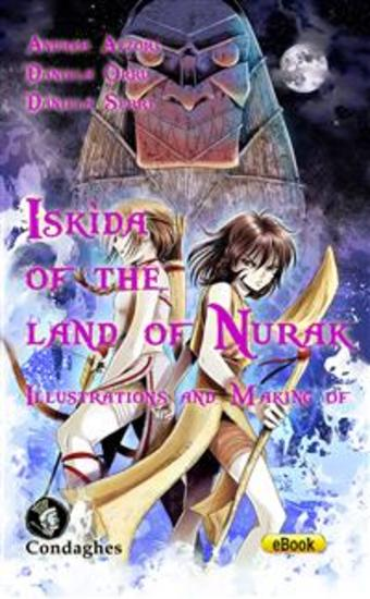 Iskìda of the Land of Nurak – Illustrations and Making-of - cover