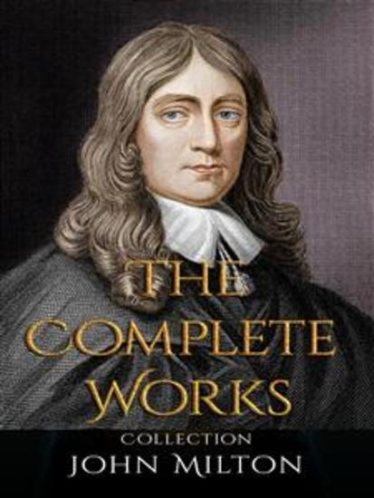 John Milton: The Complete Works - cover