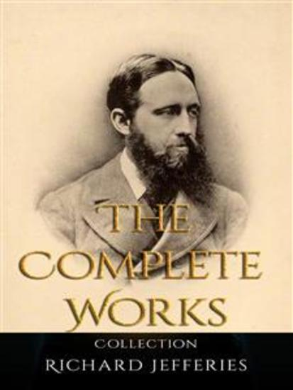 Richard Jefferies: The Complete Works - cover