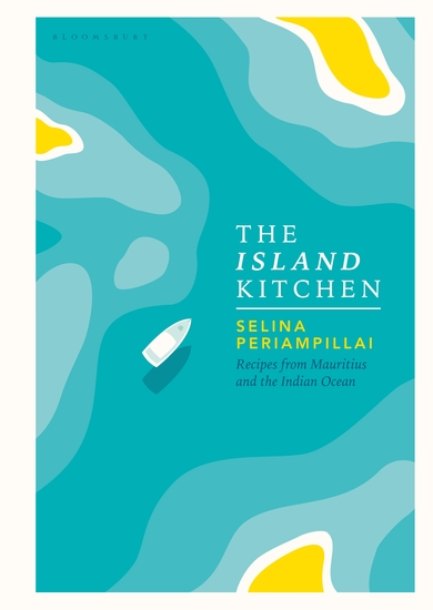 The Island Kitchen - Recipes from Mauritius and the Indian Ocean - cover