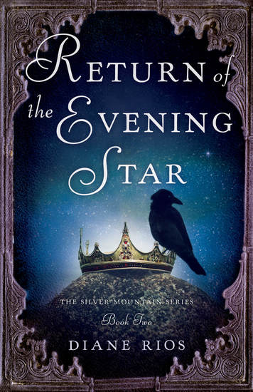 Return of the Evening Star - Book 2 in Silver Mountain Series - cover
